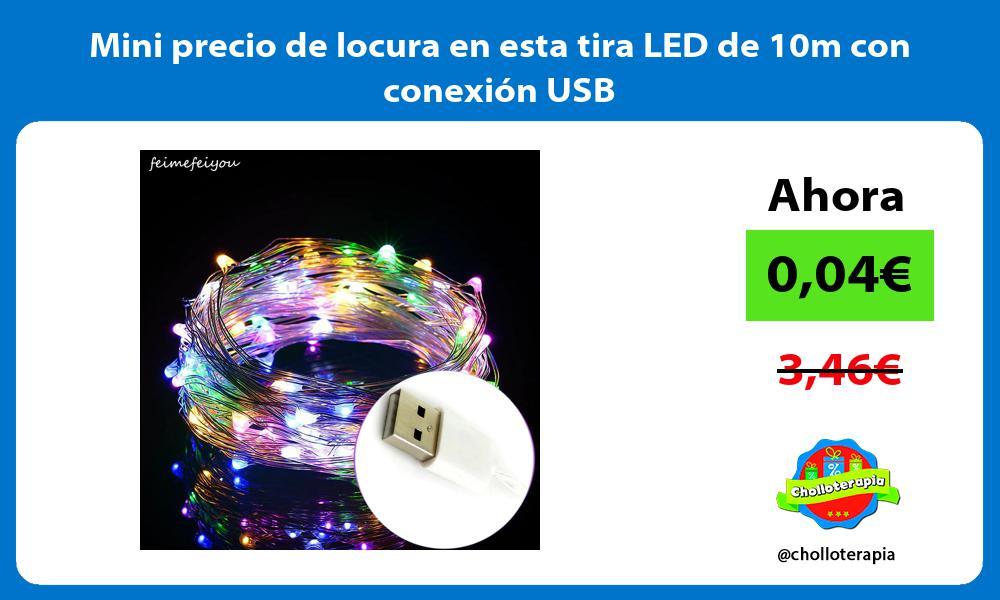 Mini precio de locura en esta tira LED de 10m con conexión USB