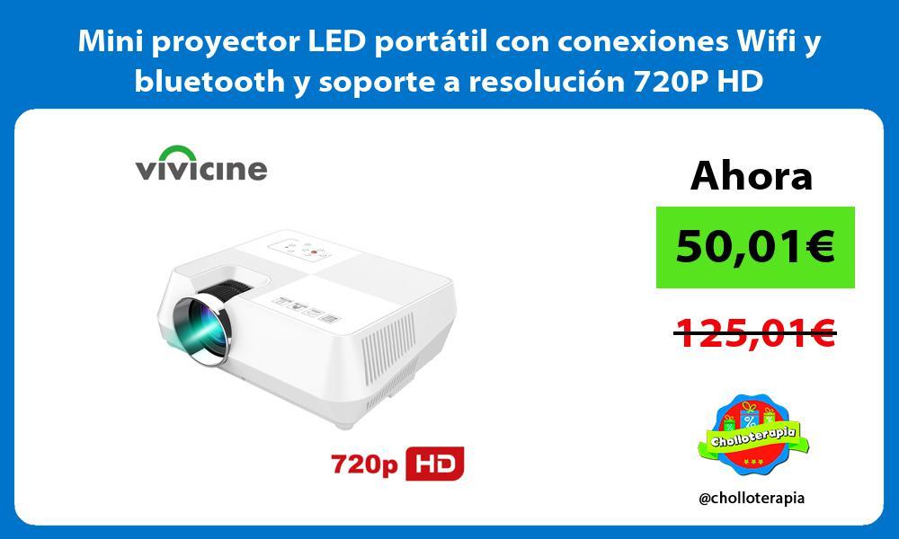 Mini proyector LED portátil con conexiones Wifi y bluetooth y soporte a resolución 720P HD