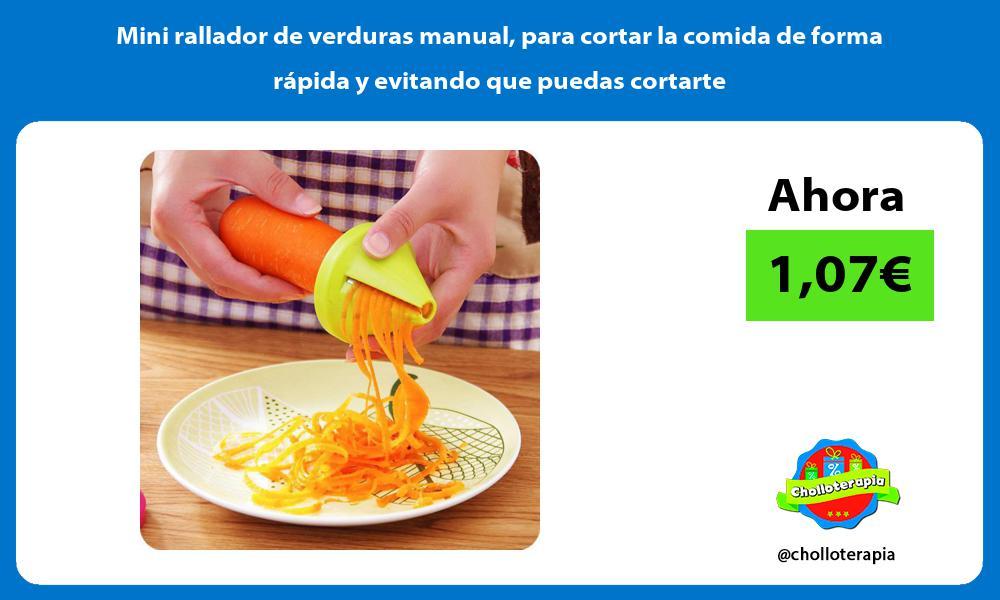 Mini rallador de verduras manual para cortar la comida de forma rápida y evitando que puedas cortarte