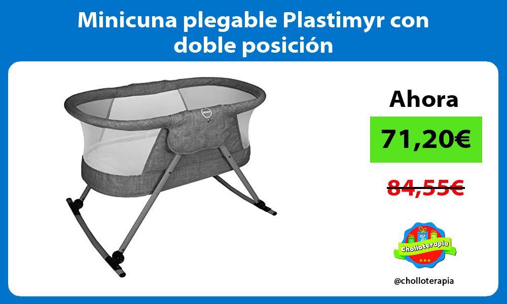 Minicuna plegable Plastimyr con doble posición