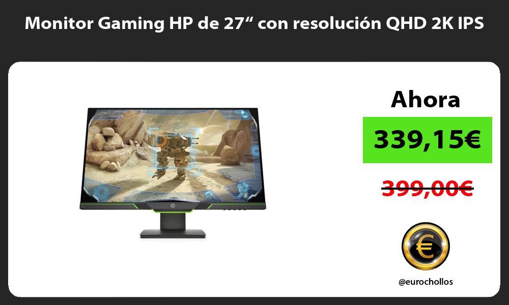 "Monitor Gaming HP de 27"" con resolución QHD 2K IPS"