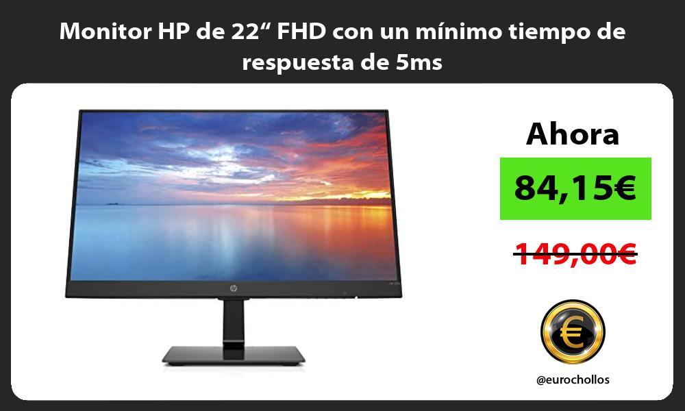 """Monitor HP de 22"""" FHD con un mínimo tiempo de respuesta de 5ms"""