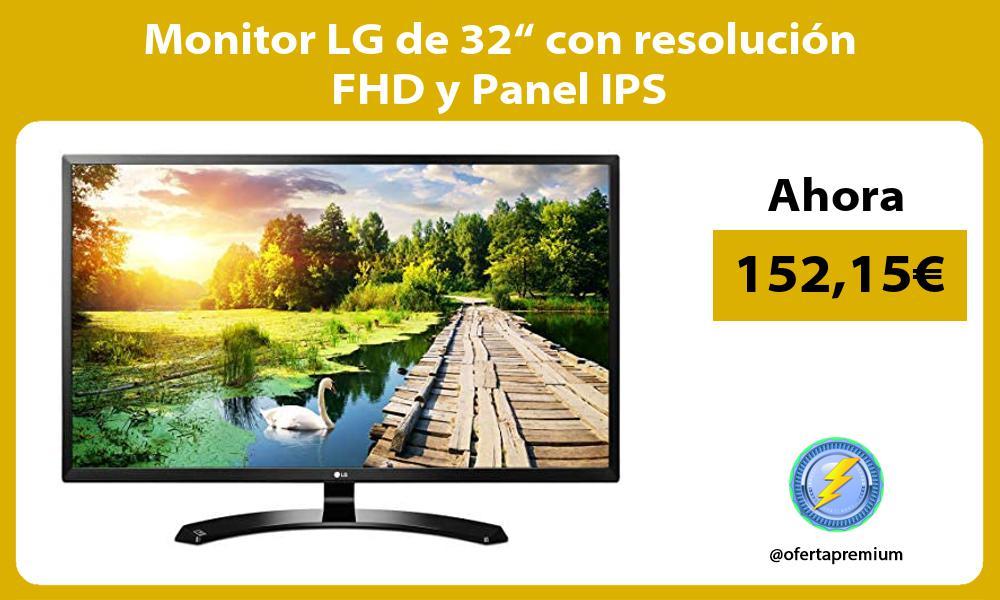 """Monitor LG de 32"""" con resolución FHD y Panel IPS"""