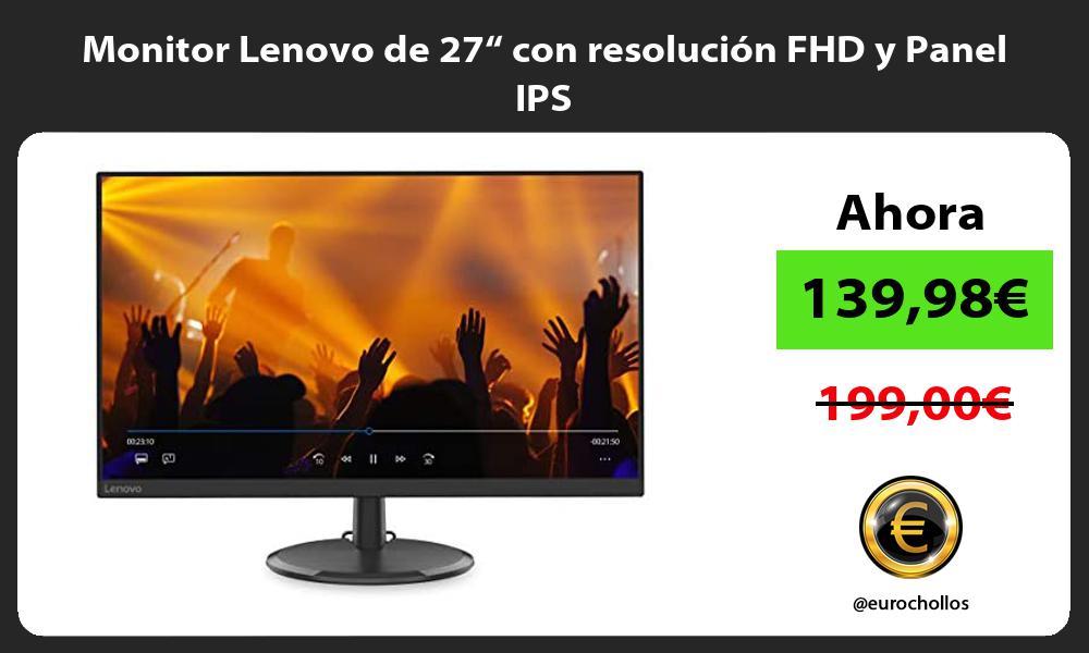 "Monitor Lenovo de 27"" con resolución FHD y Panel IPS"