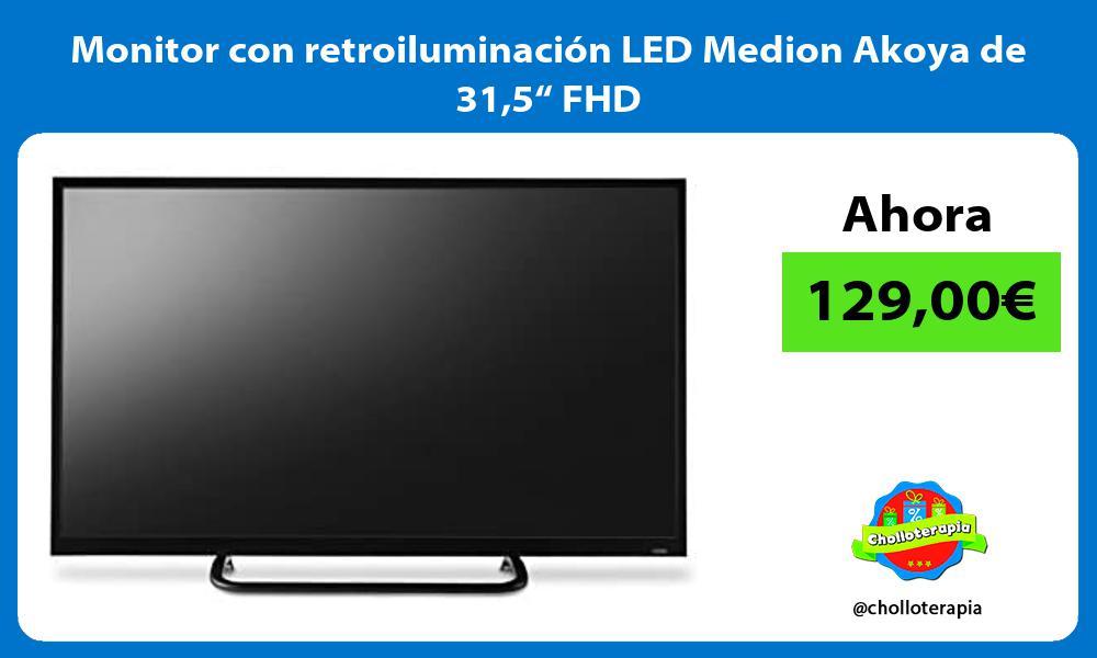 """Monitor con retroiluminación LED Medion Akoya de 315"""" FHD"""