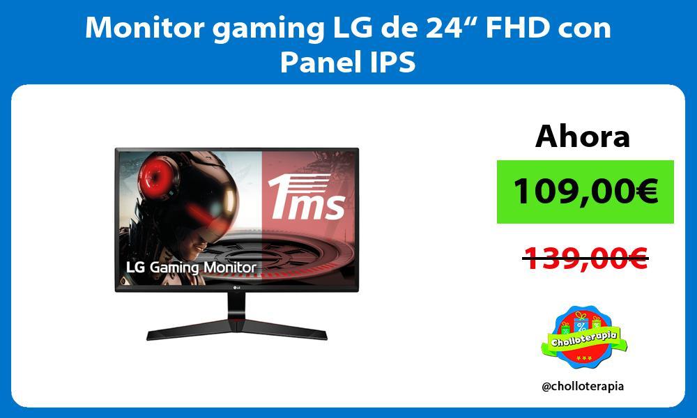 "Monitor gaming LG de 24"" FHD con Panel IPS"