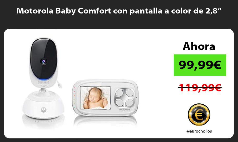 """Motorola Baby Comfort con pantalla a color de 28"""""""