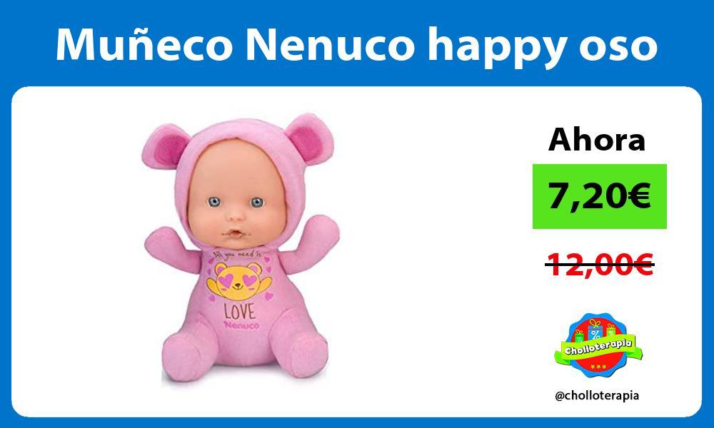 Muñeco Nenuco happy oso