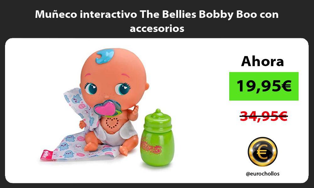 Muñeco interactivo The Bellies Bobby Boo con accesorios