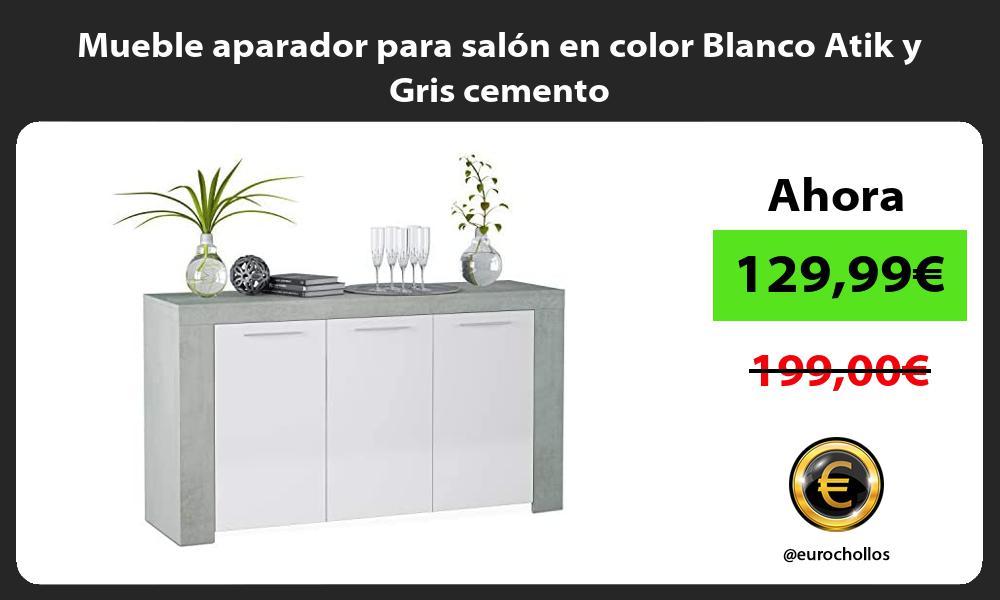 Mueble aparador para salón en color Blanco Atik y Gris cemento
