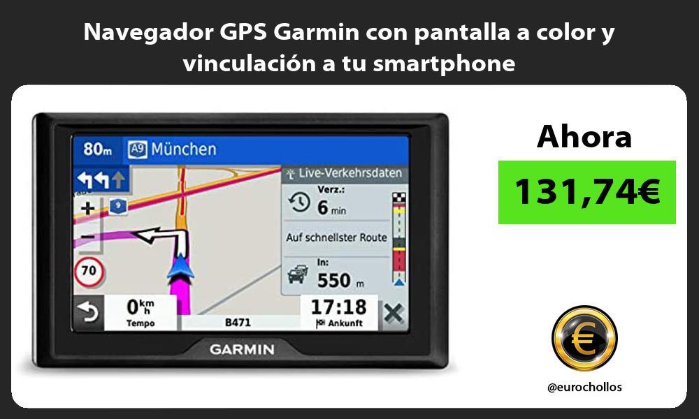 Navegador GPS Garmin con pantalla a color y vinculación a tu smartphone