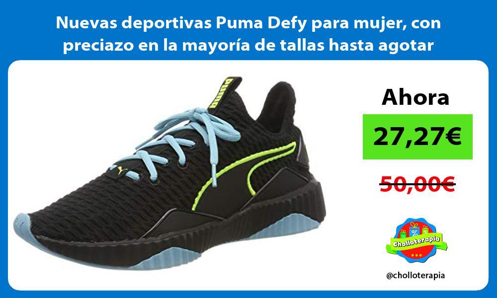 Nuevas deportivas Puma Defy para mujer con preciazo en la mayoría de tallas hasta agotar stock