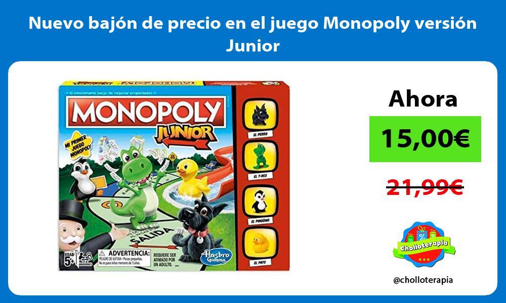 Nuevo bajón de precio en el juego Monopoly versión Junior