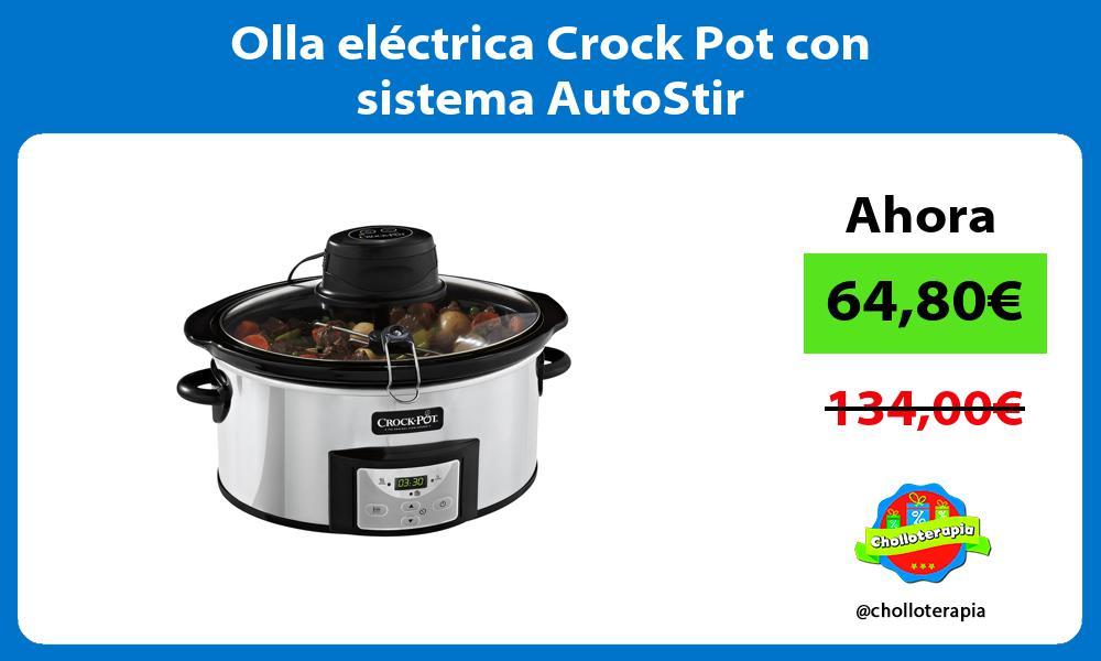 Olla eléctrica Crock Pot con sistema AutoStir