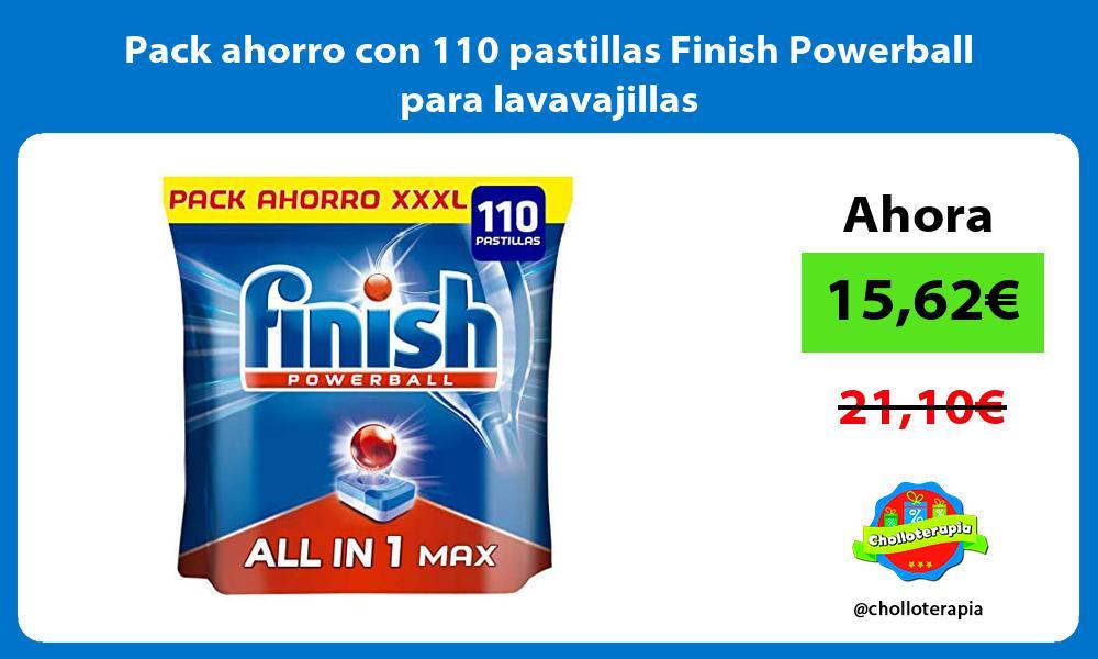 Pack ahorro con 110 pastillas Finish Powerball para lavavajillas
