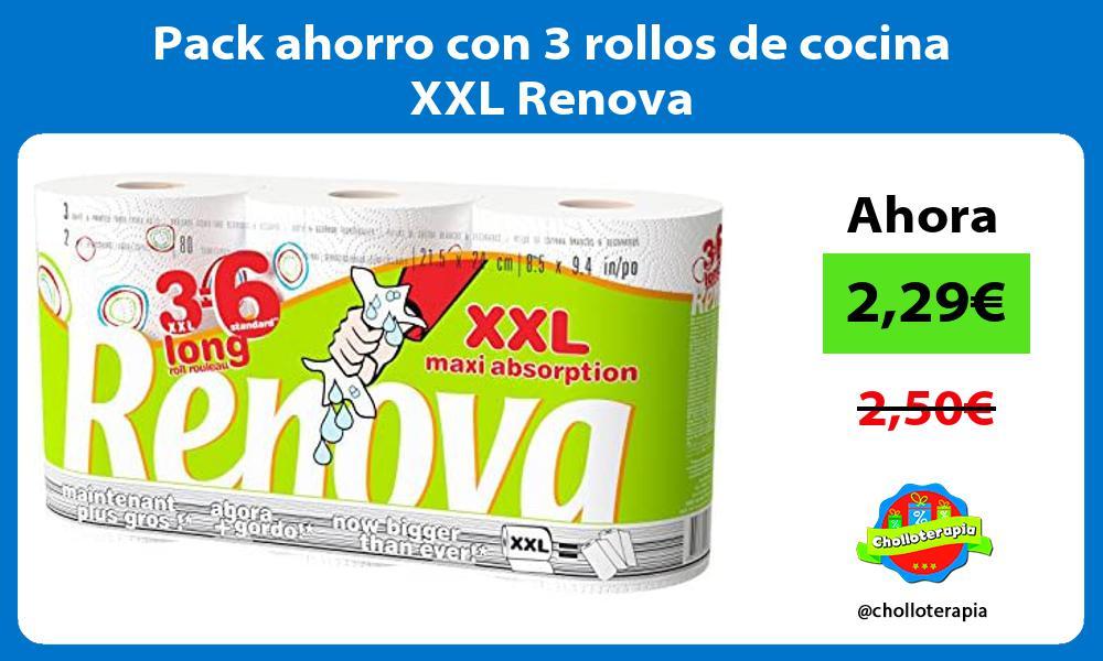 Pack ahorro con 3 rollos de cocina XXL Renova