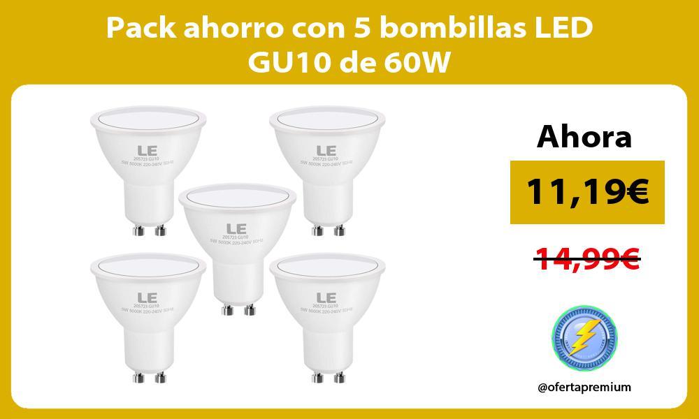 Pack ahorro con 5 bombillas LED GU10 de 60W
