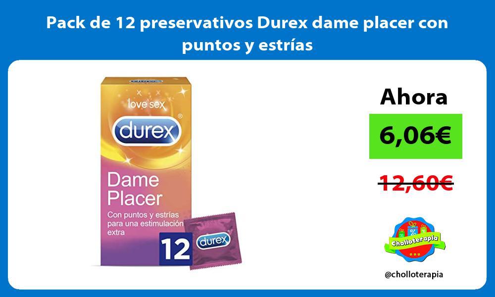 Pack de 12 preservativos Durex dame placer con puntos y estrías