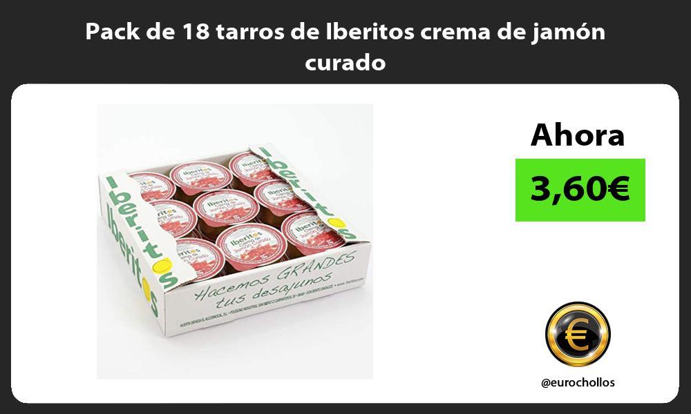 Pack de 18 tarros de Iberitos crema de jamón curado