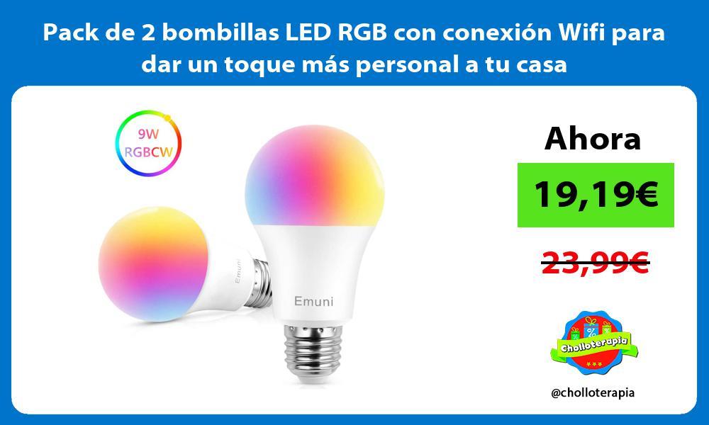 Pack de 2 bombillas LED RGB con conexión Wifi para dar un toque más personal a tu casa