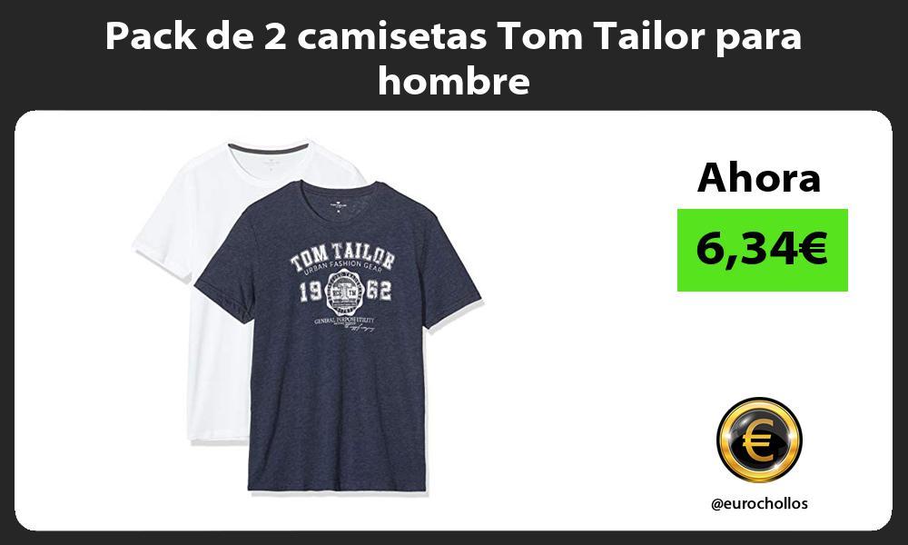 Pack de 2 camisetas Tom Tailor para hombre