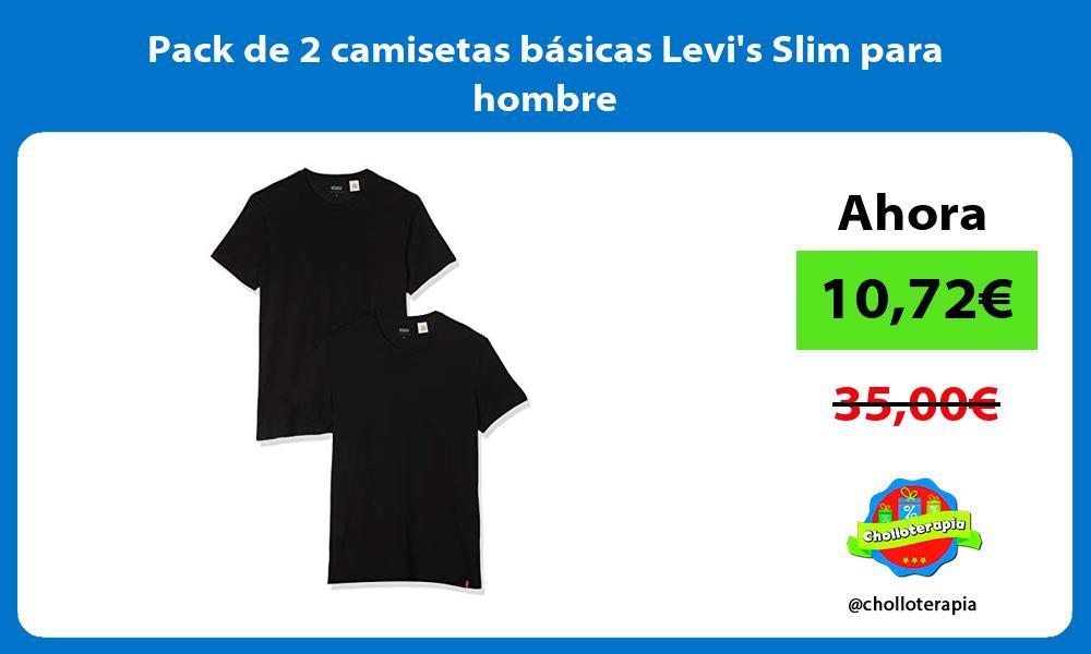 Pack de 2 camisetas básicas Levis Slim para hombre