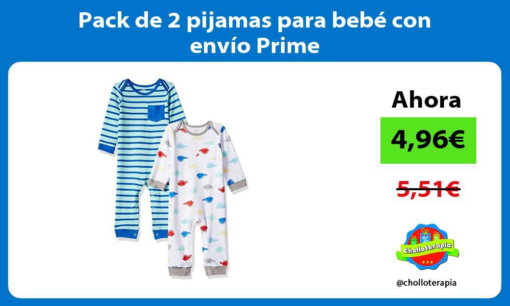 Pack de 2 pijamas para bebé con envío Prime
