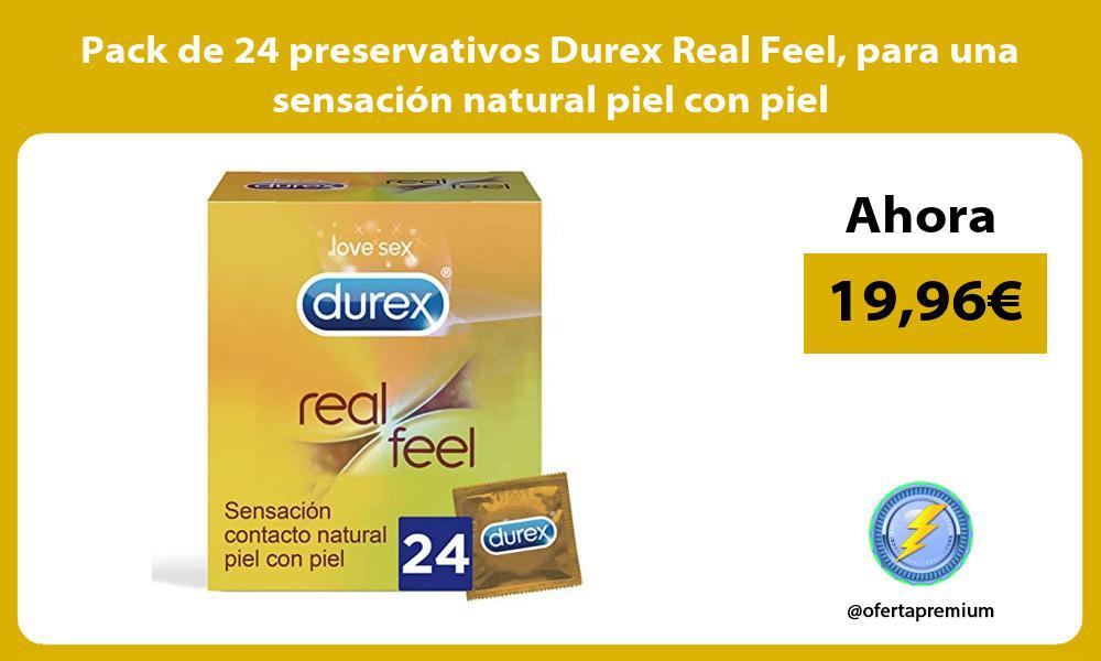 Pack de 24 preservativos Durex Real Feel para una sensación natural piel con piel