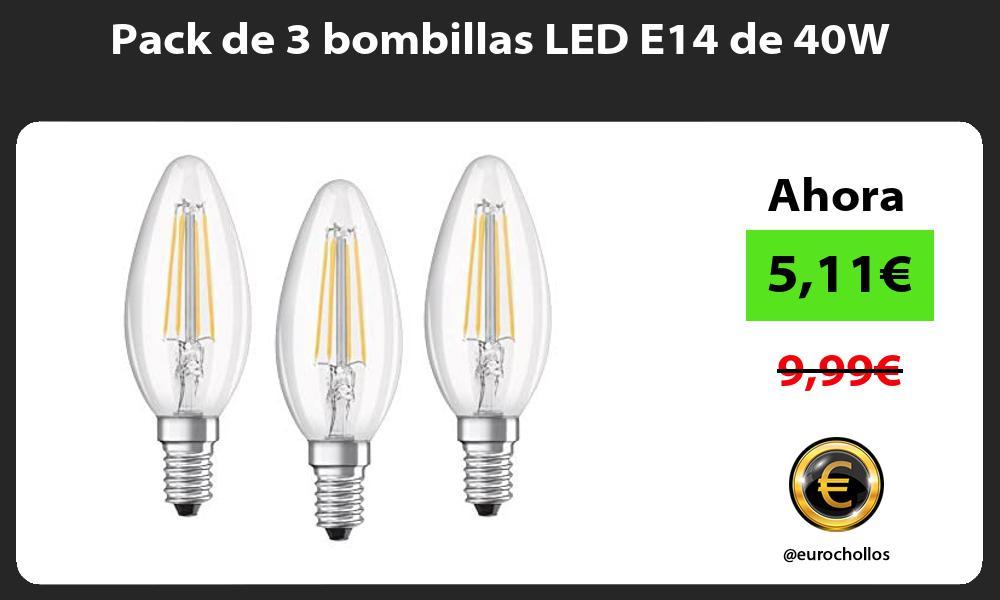 Pack de 3 bombillas LED E14 de 40W