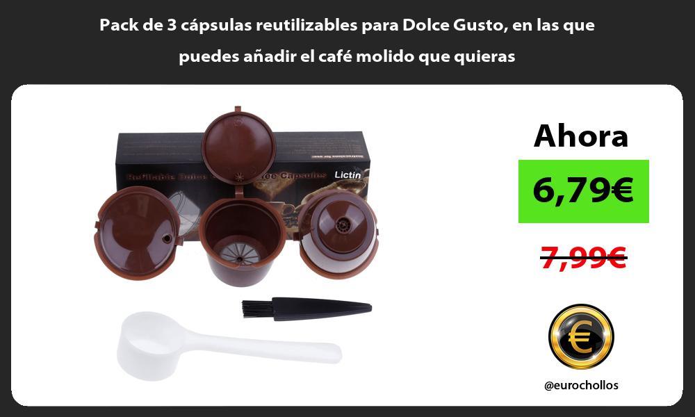 Pack de 3 cápsulas reutilizables para Dolce Gusto en las que puedes añadir el café molido que quieras