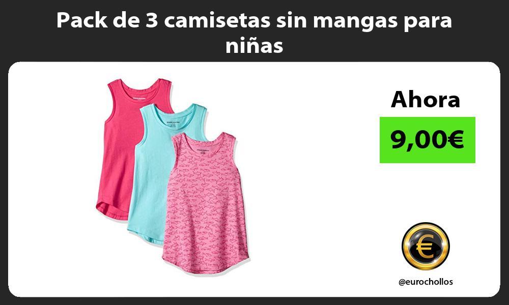 Pack de 3 camisetas sin mangas para niñas