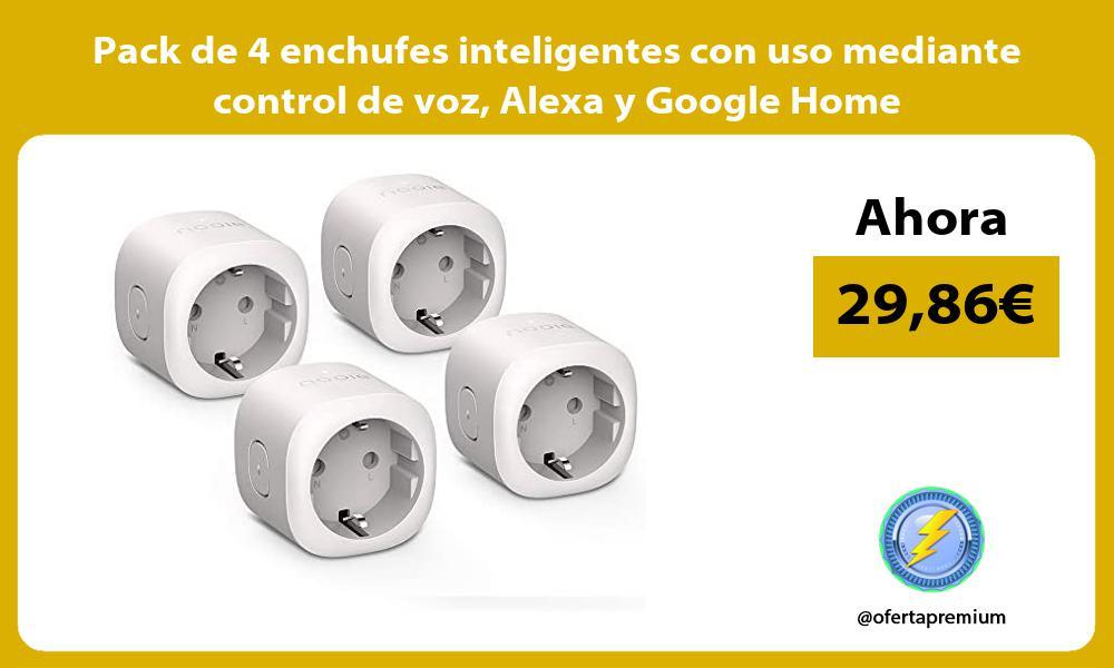 Pack de 4 enchufes inteligentes con uso mediante control de voz Alexa y Google Home