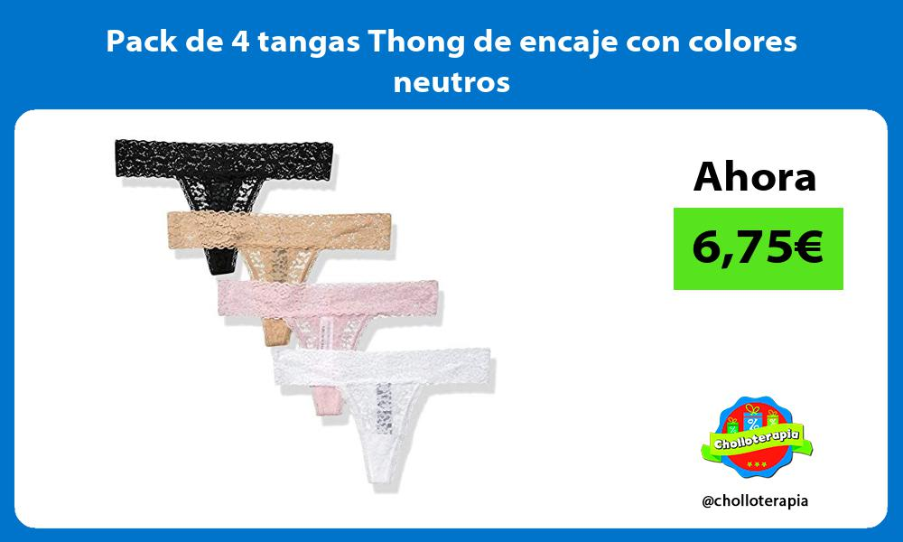 Pack de 4 tangas Thong de encaje con colores neutros
