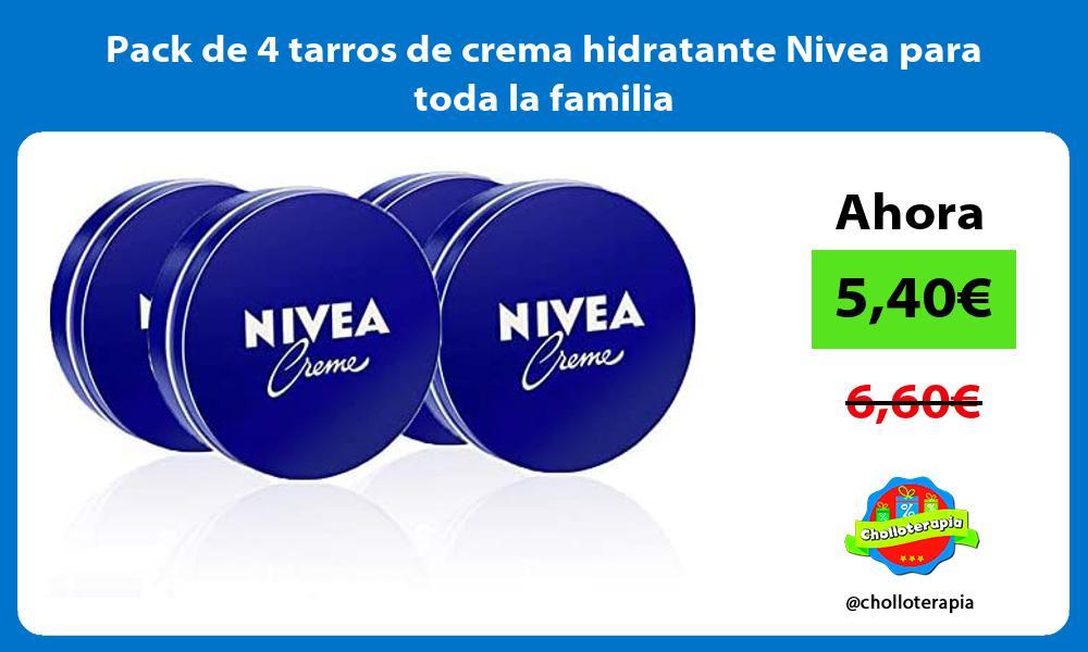 Pack de 4 tarros de crema hidratante Nivea para toda la familia