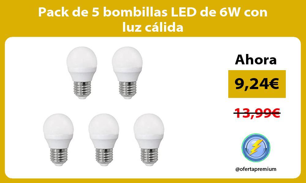 Pack de 5 bombillas LED de 6W con luz cálida