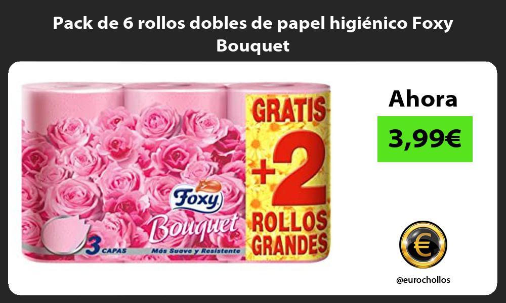 Pack de 6 rollos dobles de papel higiénico Foxy Bouquet