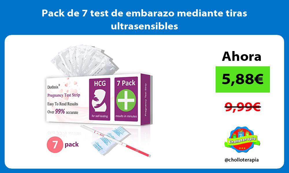 Pack de 7 test de embarazo mediante tiras ultrasensibles