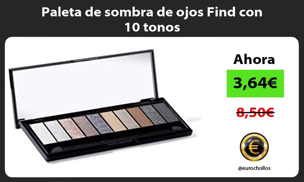 Paleta de sombra de ojos Find con 10 tonos