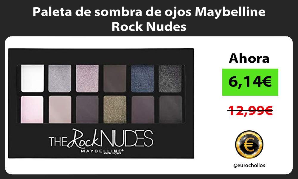 Paleta de sombra de ojos Maybelline Rock Nudes