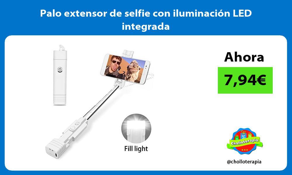 Palo extensor de selfie con iluminación LED integrada