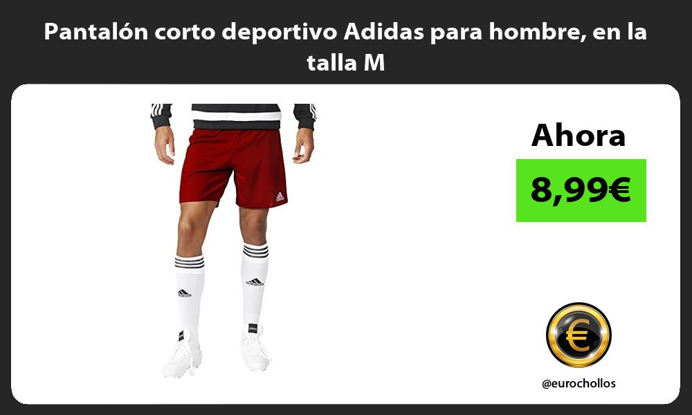Pantalón corto deportivo Adidas para hombre en la talla M