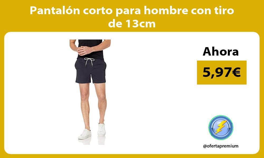 Pantalón corto para hombre con tiro de 13cm