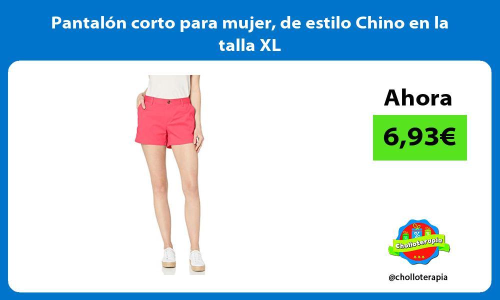 Pantalón corto para mujer de estilo Chino en la talla XL