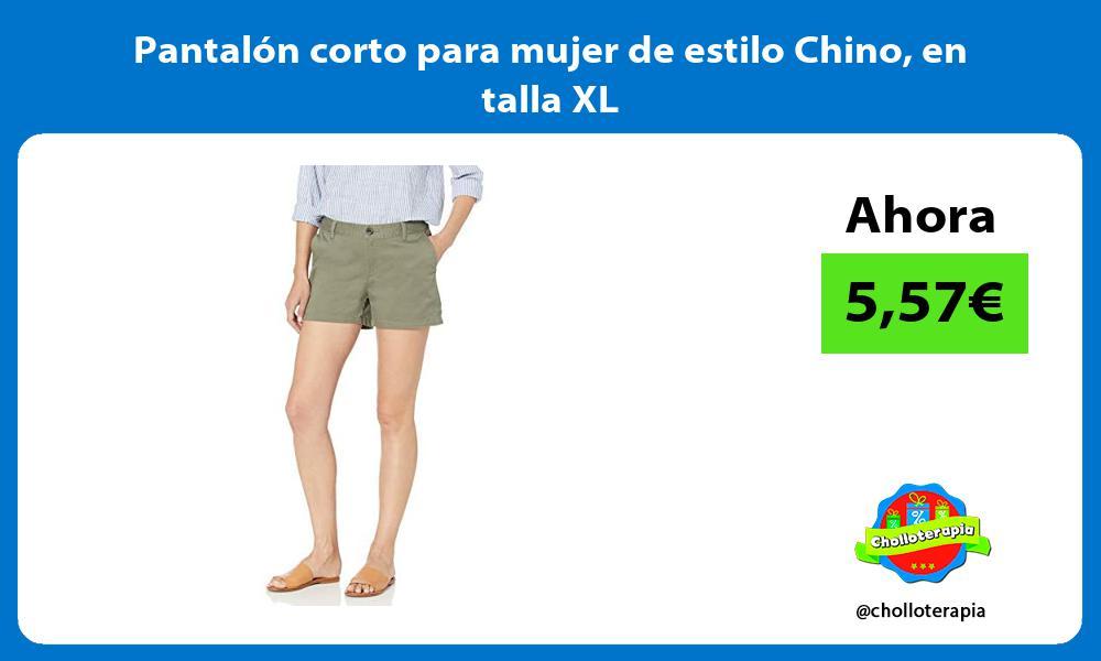 Pantalón corto para mujer de estilo Chino en talla XL