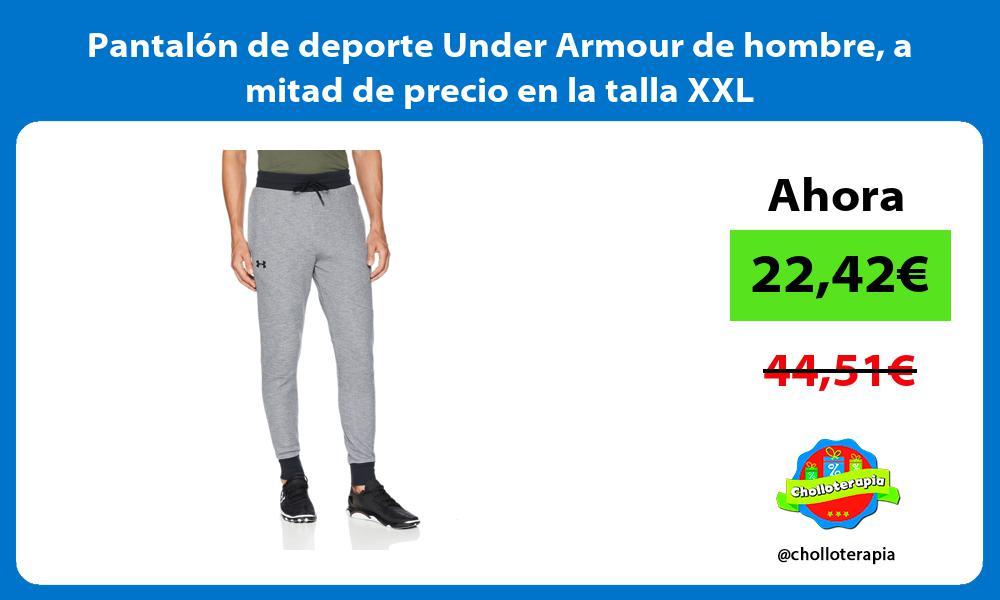 Pantalón de deporte Under Armour de hombre a mitad de precio en la talla XXL
