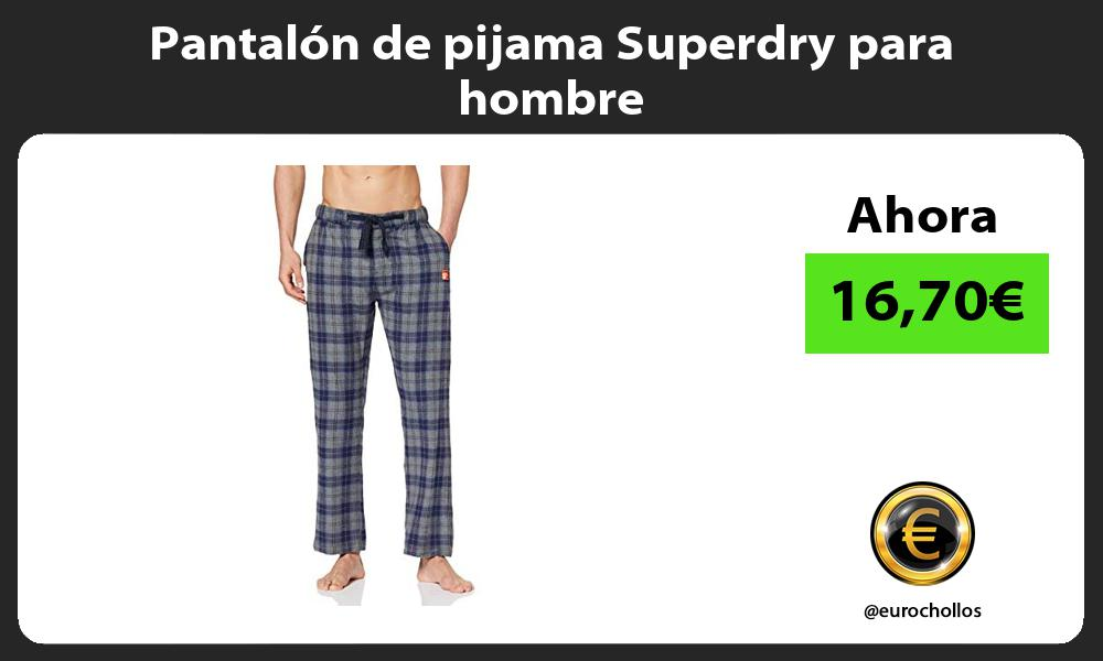 Pantalón de pijama Superdry para hombre