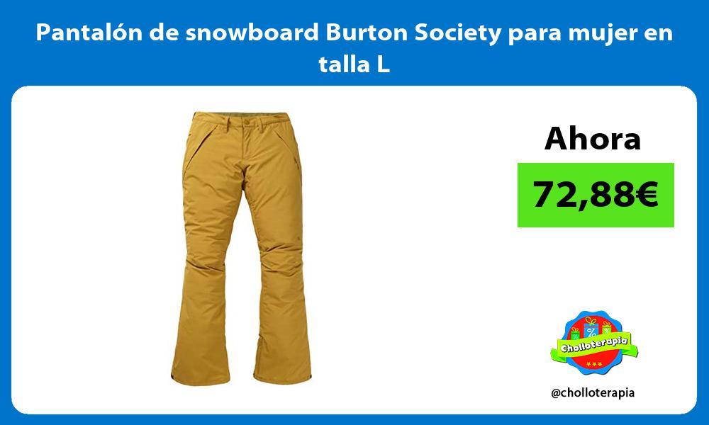 Pantalón de snowboard Burton Society para mujer en talla L