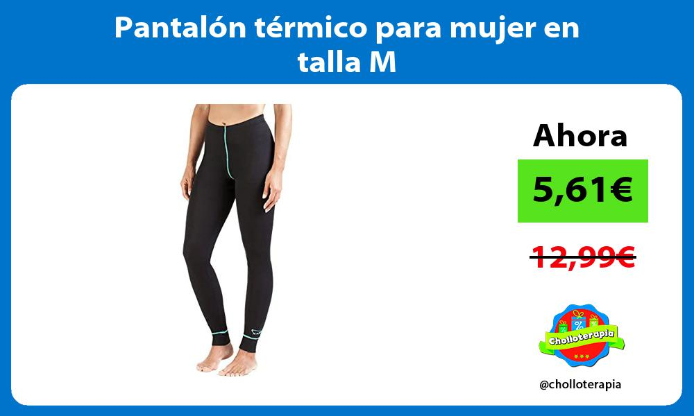 Pantalón térmico para mujer en talla M