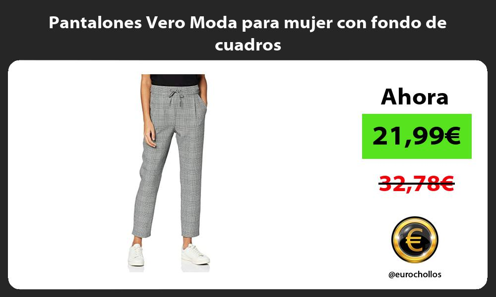 Pantalones Vero Moda para mujer con fondo de cuadros
