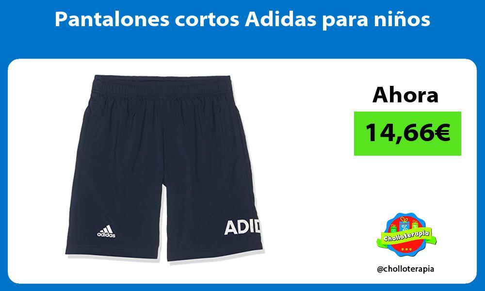 Pantalones cortos Adidas para niños